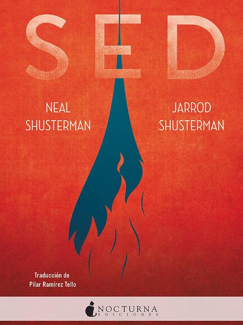 Sed de Jarrod Shusterman y Neal Shusterman