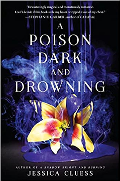 A Poison Dark and Drowning de  Jessica Cluess