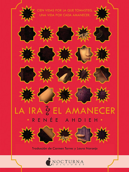 La ira y el amanecer de Renée Ahdieh