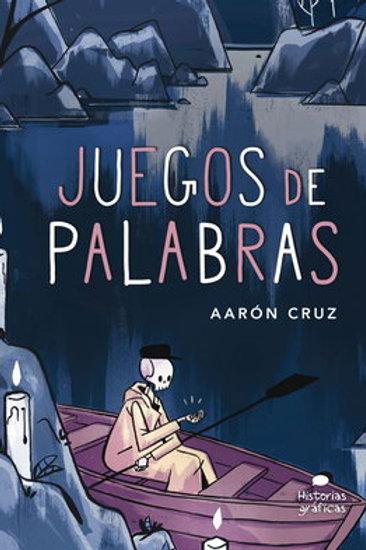 Juegos de palabras de Aarón Cruz.