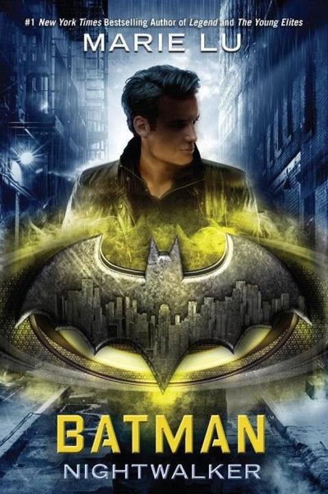 Batman: Nightwalker de Marie Lu