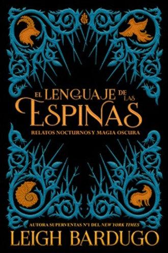 El lenguaje de las espinas de Leigh Bardugo