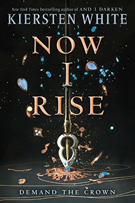 Now I Rise de  Kiersten White