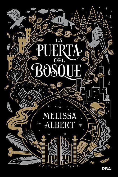 La puerta del bosque de Melissa Albert