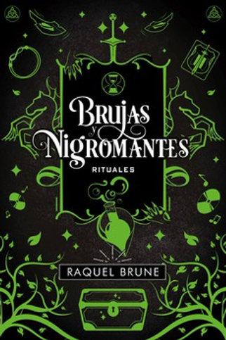 Brujas y Nigromantes: Rituales de Raquel Brune