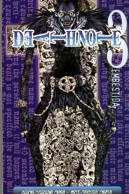 Death note 3. Embestida  deTsugumi Ohba