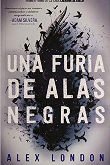 Una furia de alas negras Alex London