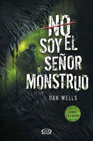No soy el señor monstruo de Dan Wells
