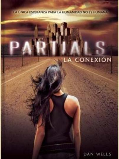 Partials-La conexión de Dan Wells