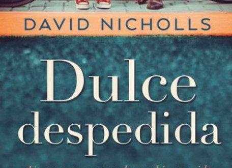 Dulce despedida  de David Nicholls
