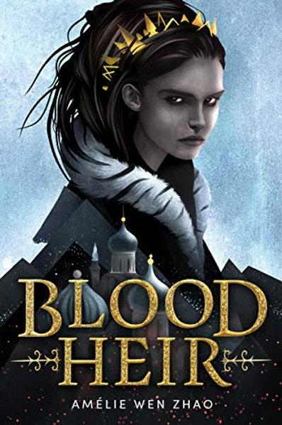 Blood Heir de Amélie Wen Zhao