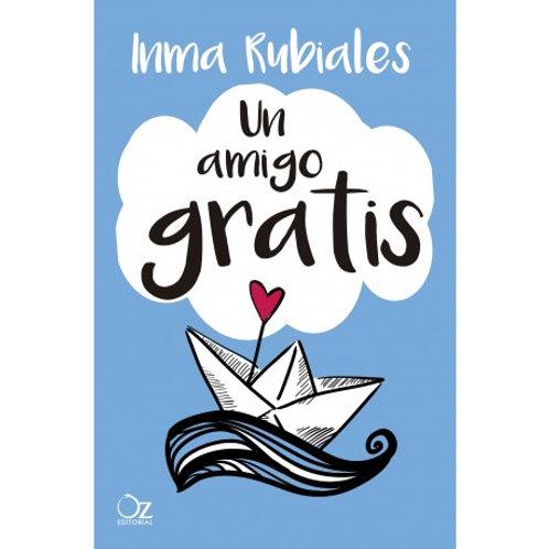 Un amigo gratis de Inma Rubiales