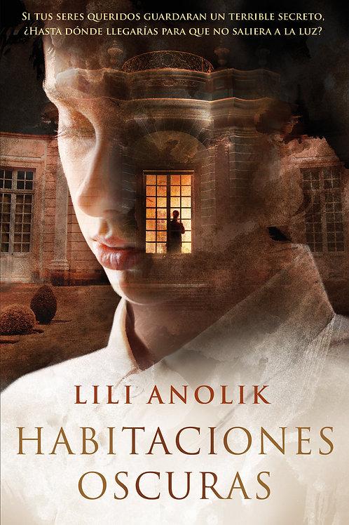 Habitaciones oscuras de Lili Anolik