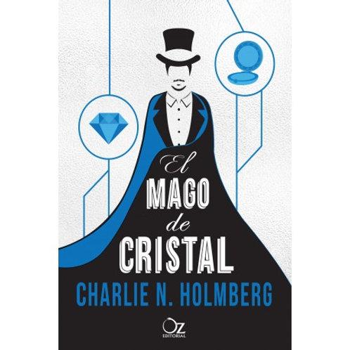 El mago de cristal de  Charlie N. Holmberg