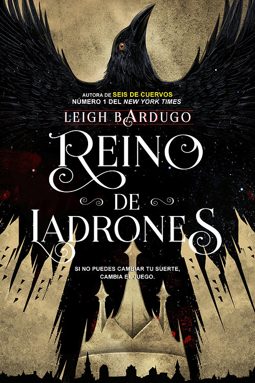 Reino de ladrones de Leigh Bardugo.