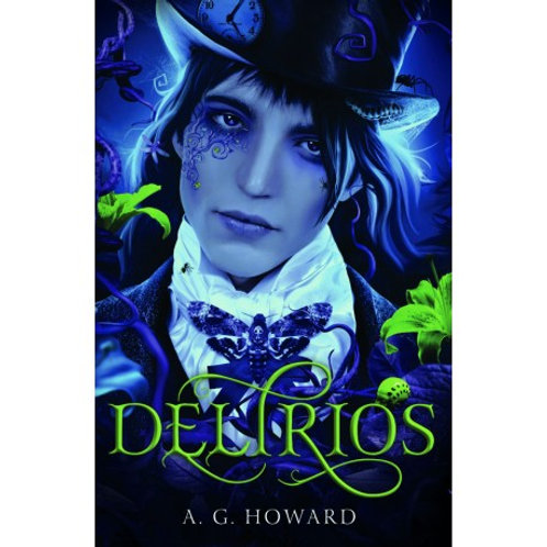 Delirios  de A. G. Howard