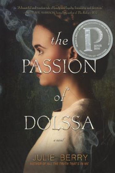 The Passion of Dolssa  Julie Berry