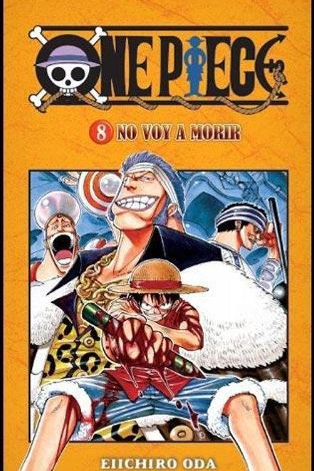 One Piece Vol.8 - No Voy A Morir de Eiichiro Oda