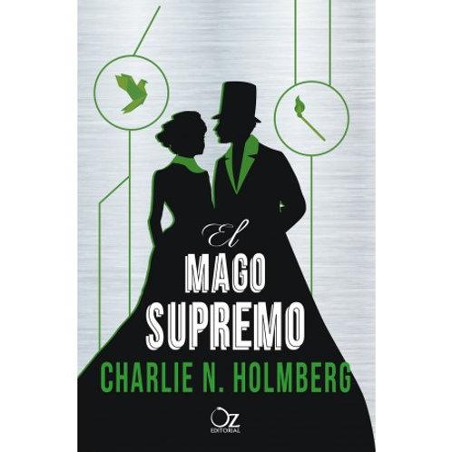 El mago supremo de  Charlie N. Holmberg