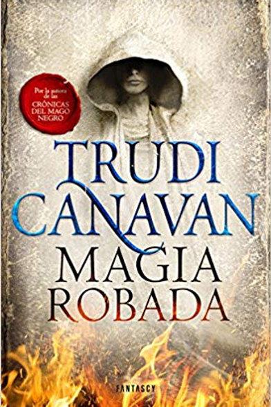 Mágia robada de Trudi Canavan
