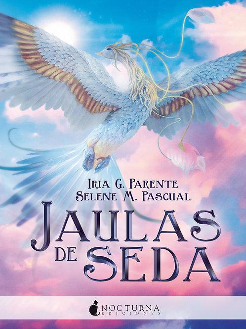 Jaulas de seda de Iria G. Parente y Selene M. Pascual