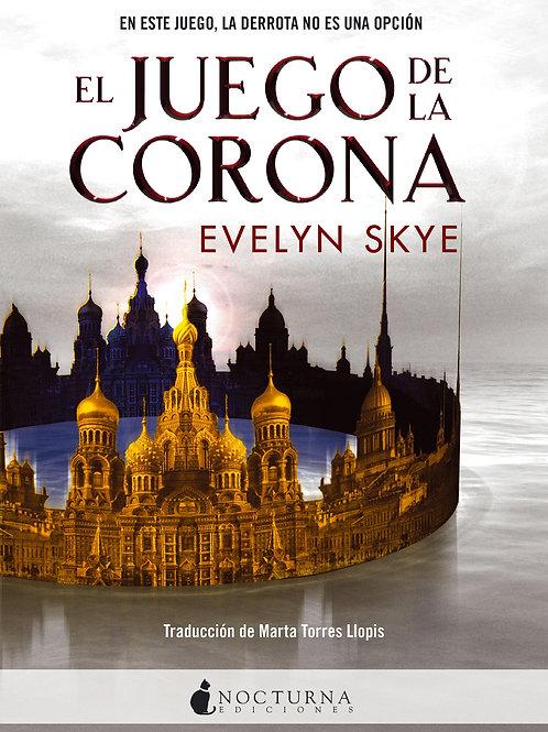 El Juego de la Corona de Evelyn Skye