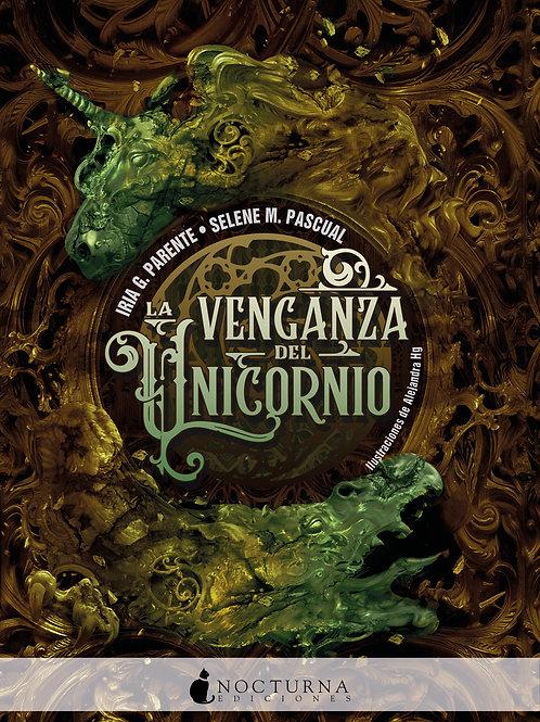 La venganza del unicornio de Iria G. Parente y Selene M. Pascual