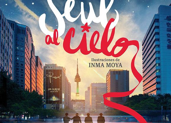 De Seúl al cielo de  Silvia Aliaga y Tatiana Marco