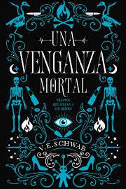 Una venganza mortal de Victoria Schwab,