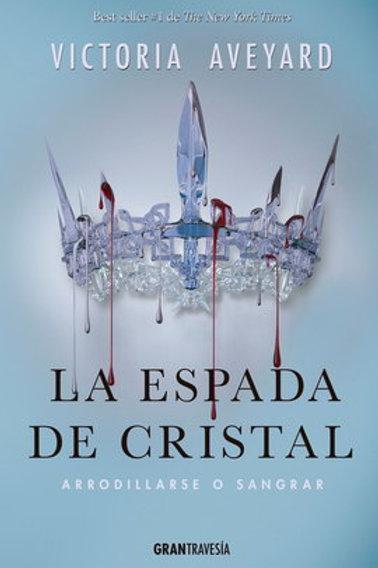 La espada de cristal de Victoria Aveyard