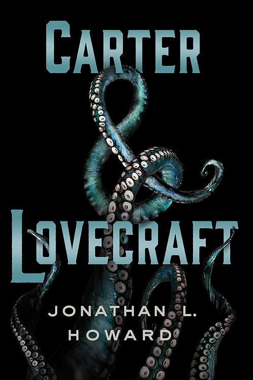 Carter & Lovecraft de Jonathan.L.Howard