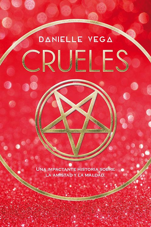 Crueles de Danielle Vega.