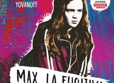 Stranger Things: Max, la fugitiva de Brenna Yovanoff