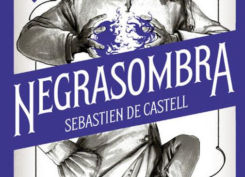 Negrasombra de Sebastien De Castell