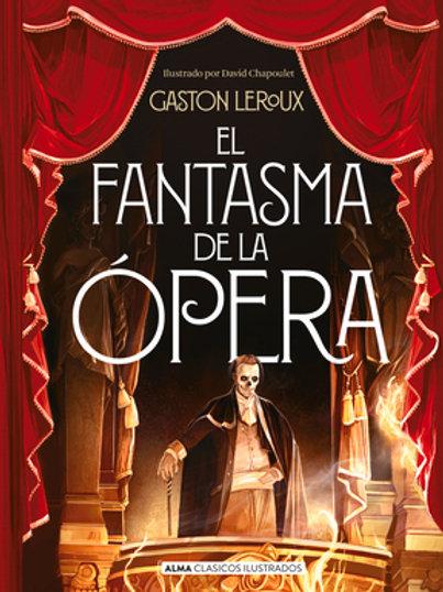 El fantasma de la ópera de Gaston Leroux
