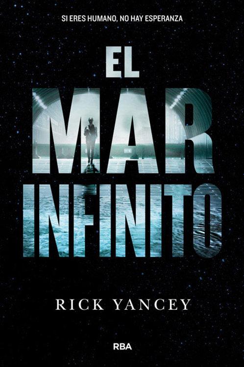 La quinta ola 2. El mar infinito de Rick Yancey