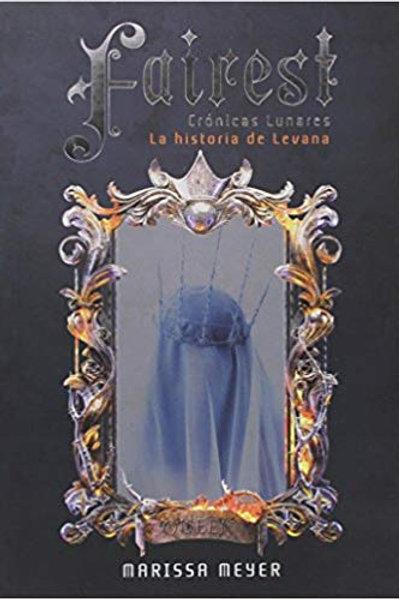 Crónicas lunares-fairest de Marissa Meyer