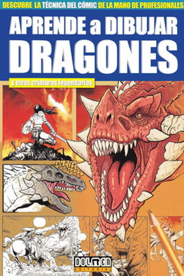 Aprende a dibujar dragones de Miguel Ángel Saura