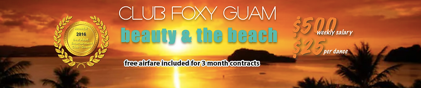 club foxy guam tropical beach dancer job