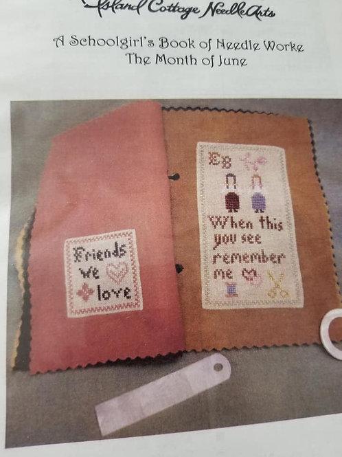 A Schoolgirl's Book of Needleworke (June) - Island Cottage Needlearts