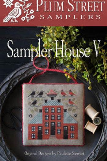 *Sampler House V - Plum Street Samplers