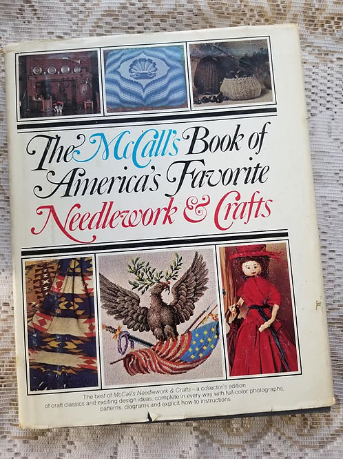 The McCall's Book of America's Favorite Needlework & Crafts