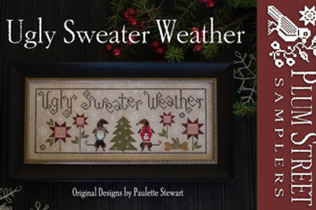*Ugly Sweater Weather - Plum Street Samplers