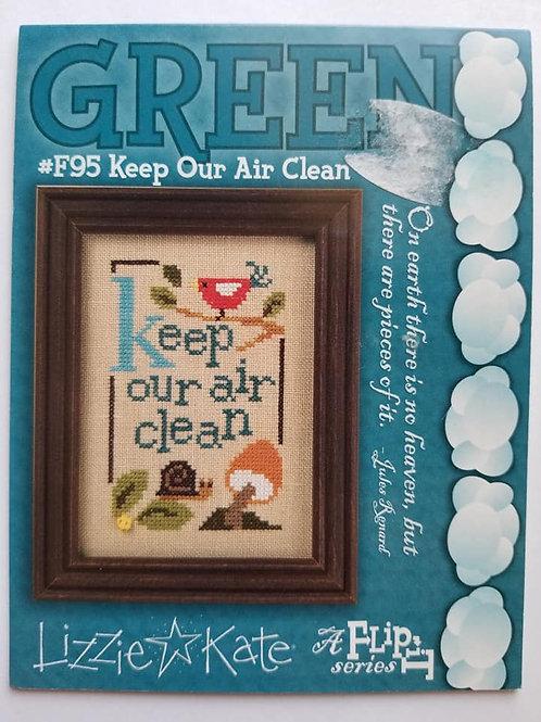 Keep Our Air Clean - Lizzie Kate
