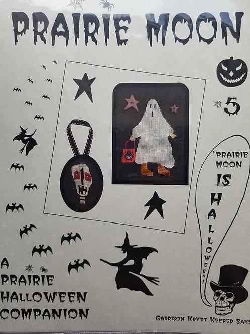 A Prairie Halloween Companion #5 - Prairie Moon