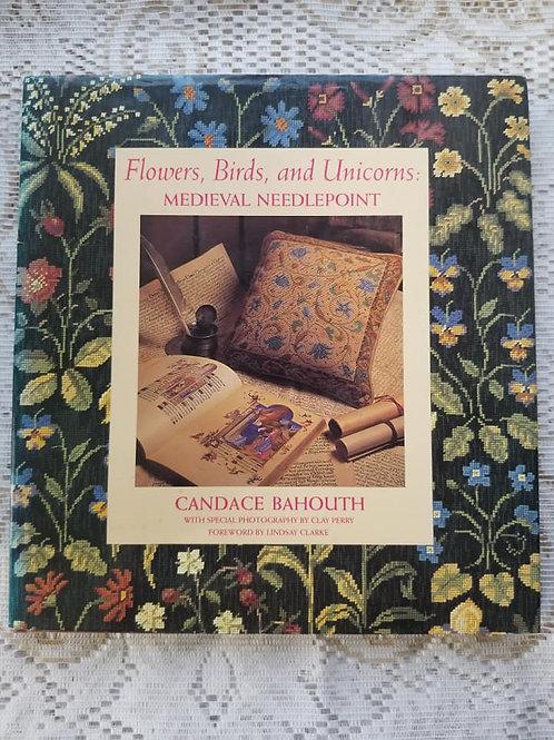 Flowers, Birds and Unicorns: Medieval Needlepoint