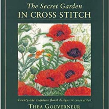 The Secret Garden In Cross Stitch - Thea Gouverneur