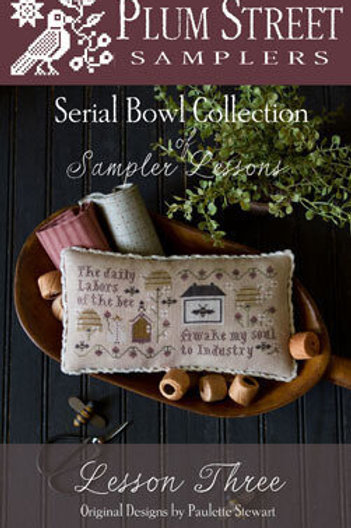 *Serial Bowl Collection: Lesson Three - Plum Street Samplers