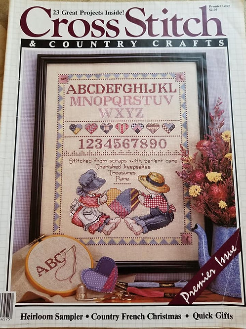 Cross Stitch & Country Crafts - Premier Issue