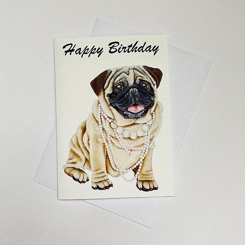 Pearl the Pug / Happy Birthday Card
